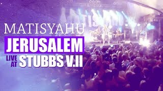 Matisyahu - Jerusalem (from Live at Stubb's Vol. II)