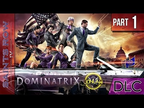 Saints Row 4 DLC Walkthrough - Part 1 Enter the Dominatrix - Let's Play Gameplay & Commentary