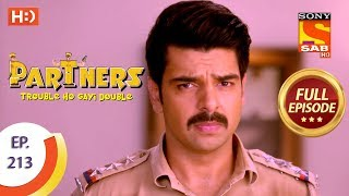 Partners Trouble Ho Gayi Double - Ep 213 - Full Episode - 20th September, 2018