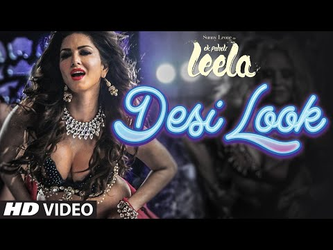 'Desi Look' VIDEO Song | Sunny Leone | Kanika Kapoor | Ek Paheli Leela