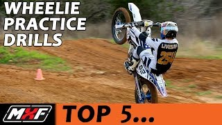 Top 5 Dirt Bike Wheelie Practice Drills - How to Wheelie Better Quickly!!