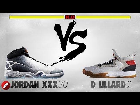 Jordan 30 XXX Vs Adidas D Lillard 2!