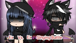 Ex vs. Ex singing battle||GachaLife||Remake