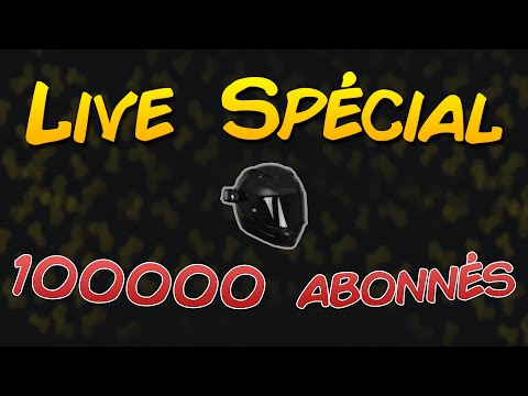 LIVE SPÉCIAL 100 000 ABONNÉS 🎉