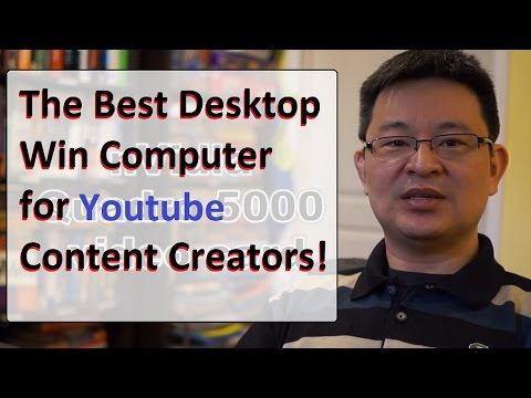 Best PC Desktop Computer for HD 2.7K 4K Youtube Video Content Creator - HD Video Editing System