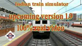 Upcoming update 1.9 | indian train simulator
