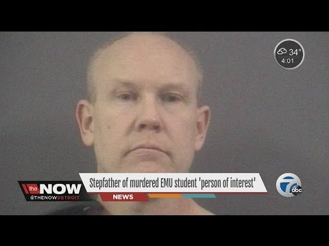 Stepfather now a person of interest in EMU student murder