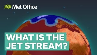 What is the jet stream and how does it affect the weather?