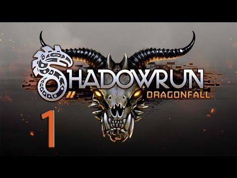 1. Let's Play Shadowrun Dragonfall - Shamantastic