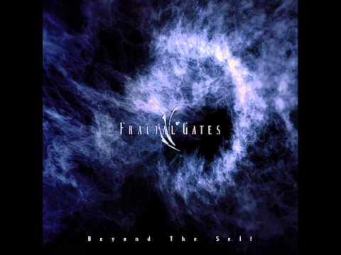 Fractal Gates - Beyound The Self (2013) - Full Album