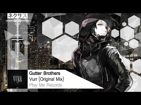 Trap | Gutter Brothers - Vurr (Original Mix) [Free Download] [Play Me Records]