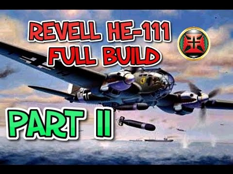 REVELL 1/32 HE-111 P-1 PART II