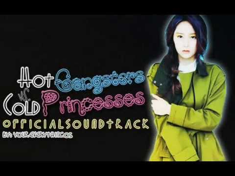 Hot Gangsters VS. Cold Princesses OST (Sky and Chester)