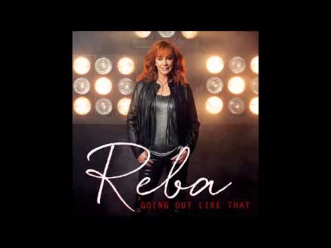 Download Lagu Reba McEntire - Going Out Like That MP3 Free