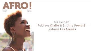 Rokhaya Diallo | Afro - Un livre sur la liberté capillaire