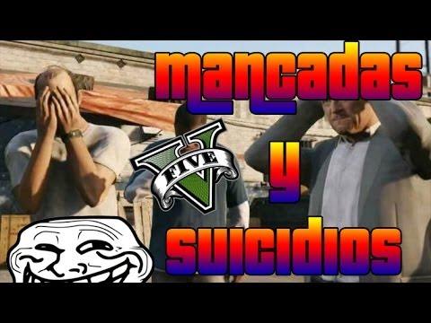 GTA V - Mancadas y suicidios - Muchas risas XD