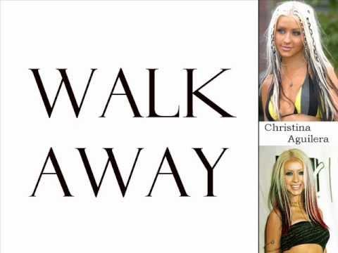 Christina Aguilera - Walk Away (Lyrics On Screen)
