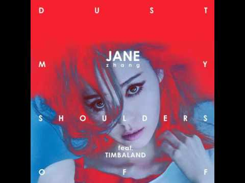 ??? Jane Zhang?Dust My Shoulders Off?Audio (feat.Timbaland)