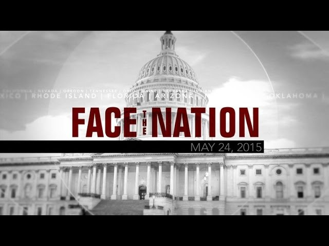 Open: This is Face the Nation, May 24