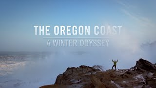 The Oregon Coast:  A Winter Odyssey