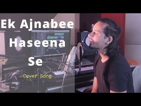 download lagu Ek Ajnabee Haseena Se  Cover By Raga gratis