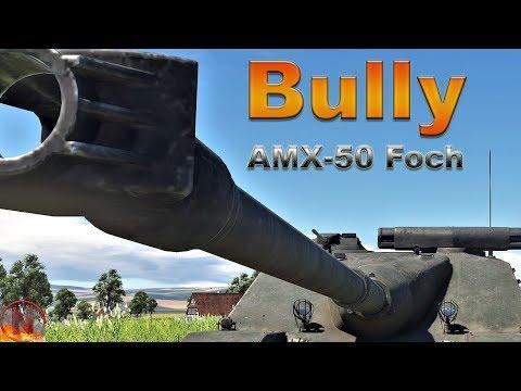 WT || AMX-50 Foch - Frontline Bully thumbnail