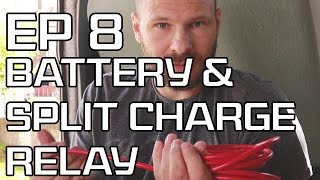 DIY Camper Build - Episode 8 - Installing leisure battery and split charge relay