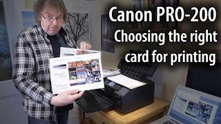 03. Printing greeting cards on the Canon Pixma PRO-200 inkjet printer. Choosing the right card type