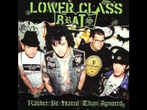 Lower Class Brats - There