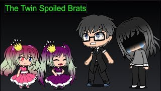 Gacha Life: The Twin Spoiled Brats Episode 1: Backstory of Valentina and Victoria