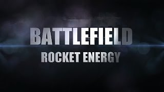 Battlefield - ROCKET ENERGY (Frag Movie 2017)
