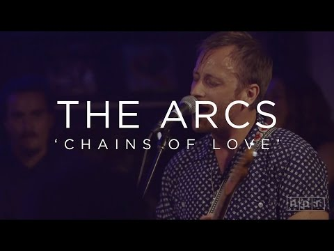 The Arcs - Chains Of Love
