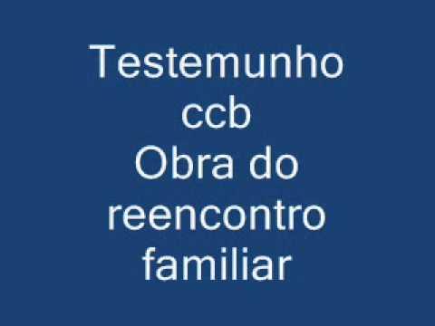 Testemunho ccb Obra do Reecontro.wmv