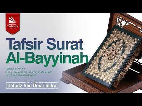 Tafsir Surat Al-Bayyinah (Tafsir Juz 'Amma)