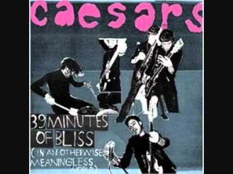 Caesars - You