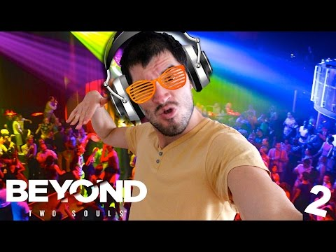 EL DJ DE LA FIESTA | Beyond Two Souls (2) - JuegaGerman