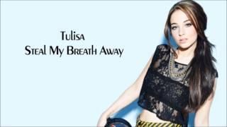 Watch Tulisa Steal My Breath Away video