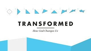 Transformed - Week Two - Jeff Klingenberg
