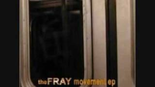 The Fray - Where You Want to