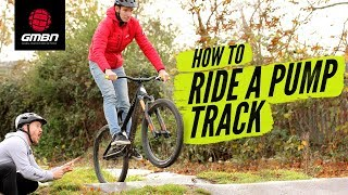 How To Ride A Pump Track | Blake Teaches GCN's Si Richardson MTB Skills