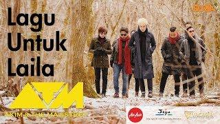 Download Lagu Lagu Untuk Laila - Akim & The Majistret Gratis STAFABAND
