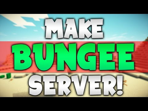 How To Make a BUNGEE Minecraft Server!   (Multiple Servers in 1)