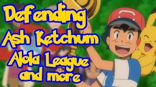 Why Ash Deserved to Win the Alola League | Defending Ash Ketchum part 3 (Alola vs Kalos) - CMG