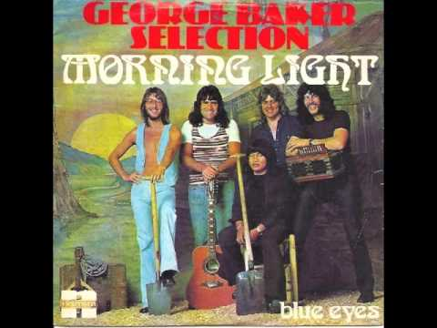 George Baker Selection - Morning Light