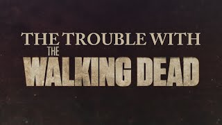 The Trouble with The Walking Dead's TV Adaptation (Understanding Comics Special No. 1)