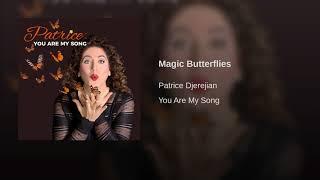 Patrice - Magic Butterflies