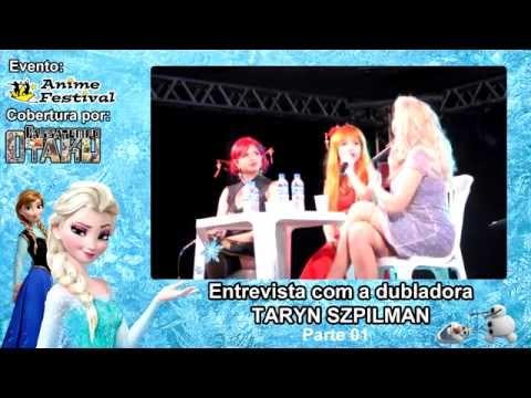 Bate-papo com a dubladora Taryn Szpilman Parte 01