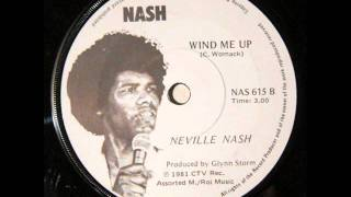 Neville Nash - Wind Me Up