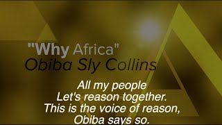 """Why Africa"" By OBIBA SLY COLLINS"