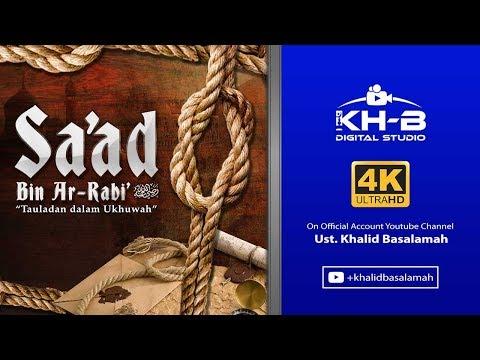 Sirah Sahabat - Sa'ad Bin Ar Rabi'
